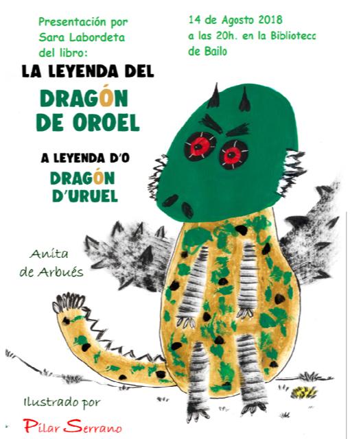 """El martes 14 de agosto a las 20 h en la Biblioteca de Bailo, Sara Labordeta nos presentará el libro : """"La leyenda del Dragón de Oroel"""" / """"A leyenda d'o Dragón d'Uruel"""" Ilustrado por Pilar Serrano"""